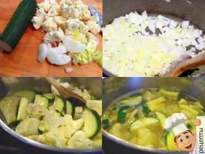 суп пюре овощной приготовление из цветной капусты и кабачков